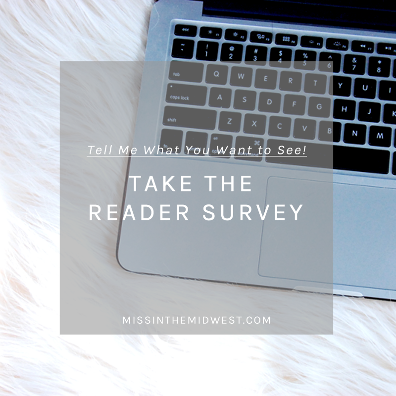 Miss in the Midwest reader survey