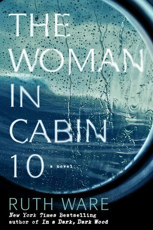 What I've Been Reading - The Woman in Cabin 10