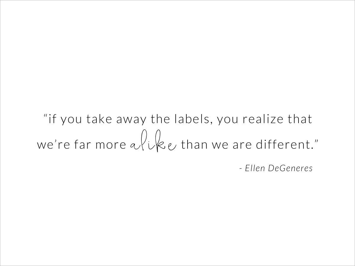 We're Far More Alike Than We Are Different Ellen DeGeneres quote