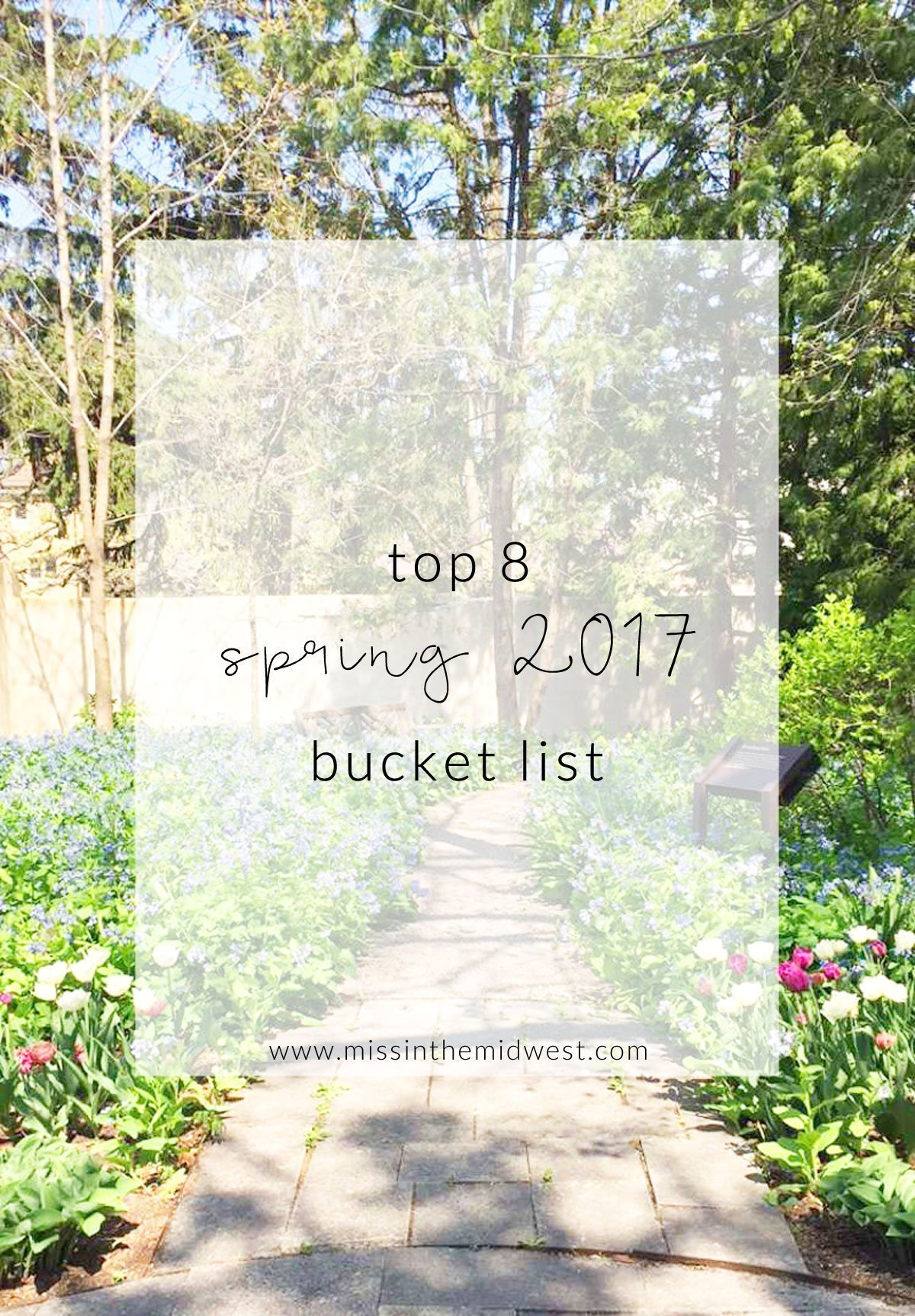 Top 8 Spring 2017 Bucket List