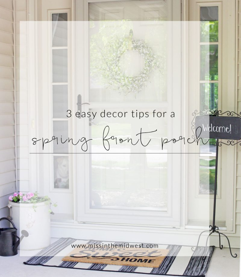3 Easy Decor Tips for a Spring Front Porch