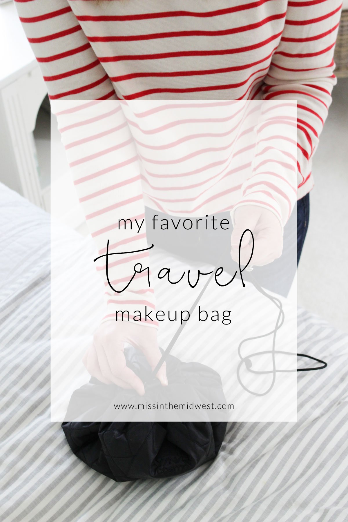 My Favorite Travel Makeup Bag