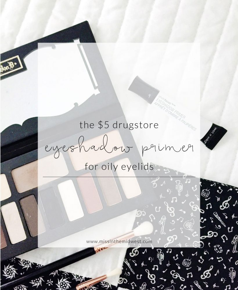 If You Have Oily Eyelids Try This $5 Eyeshadow Primer
