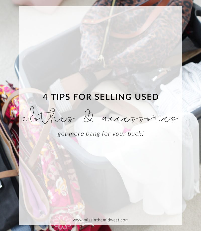 4 Tips to Get More Bang for Your Buck When Selling Used Clothes and Accessories