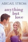 Anything But Love by Abigail Strom