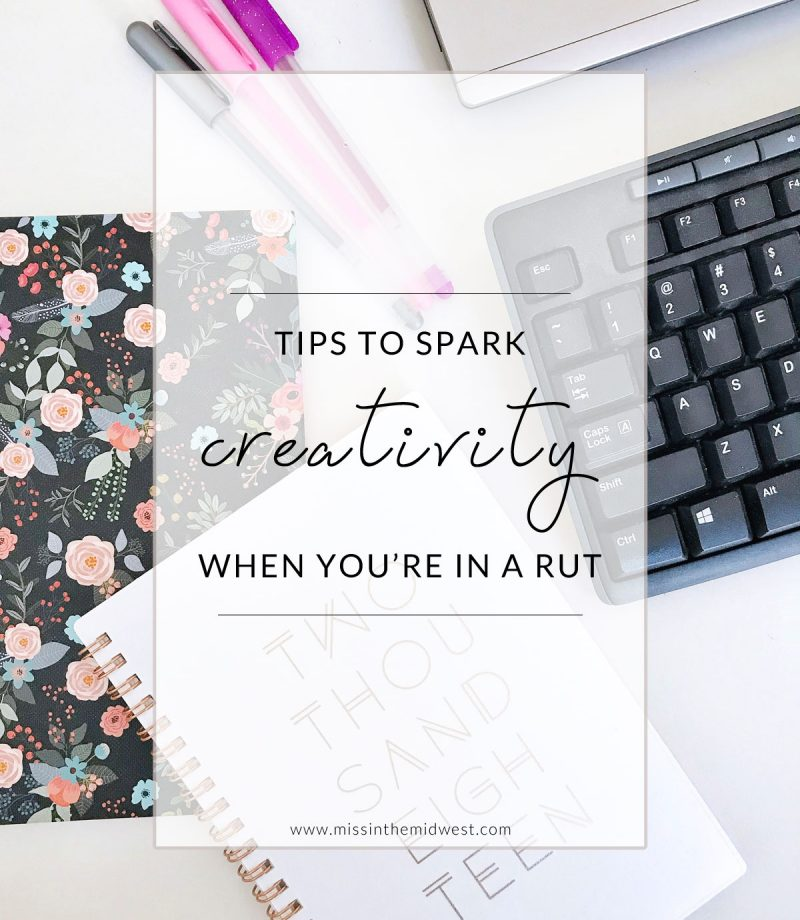 Tips to Spark Creativity If You're in a Post-Holiday Rut