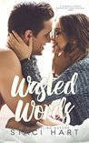 Wasted Words by Staci Hart
