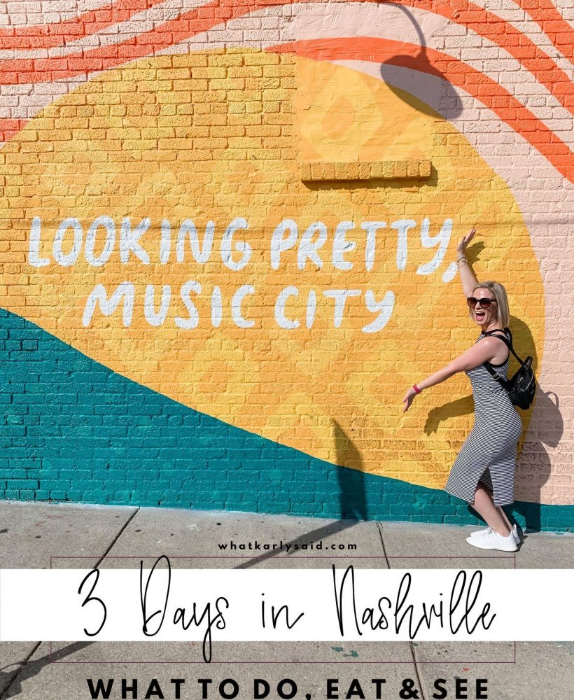 3 Days in Nashville - What to Do, Eat and See